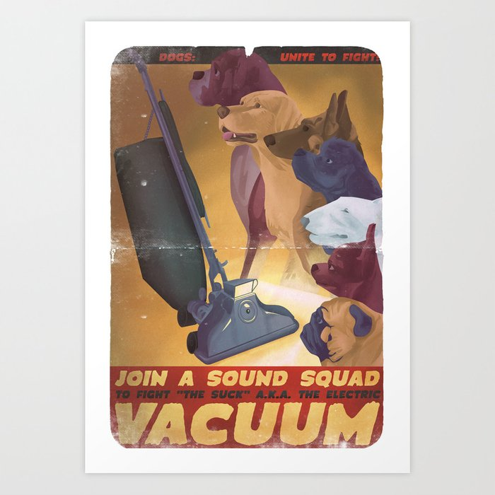 Sound Squad Anti-Vacuum P.S.A. Art Print