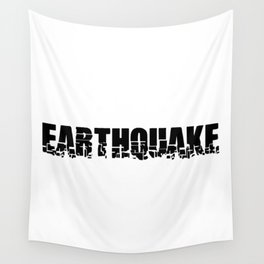 EARTHQUAKE Wall Tapestry