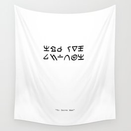 To Serve Man Wall Tapestry
