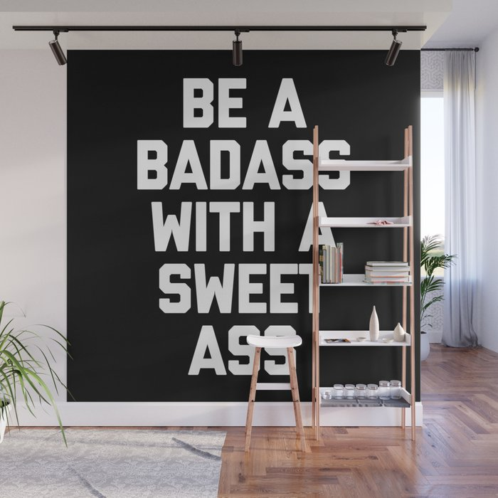 Be A Badass Gym Quote Wall Mural By Envyart Society6
