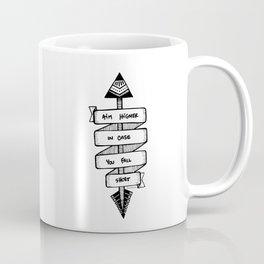 Aim Higher Coffee Mug