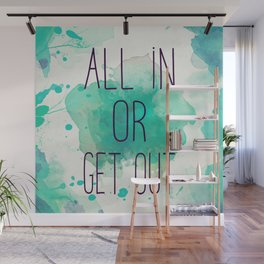 ALL IN Wall Mural