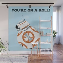 You're on a roll! Wall Mural