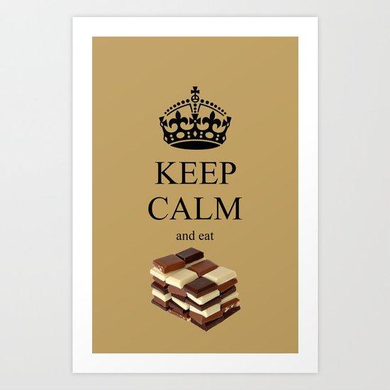 KEEP CALM and eat chocolate Art Print