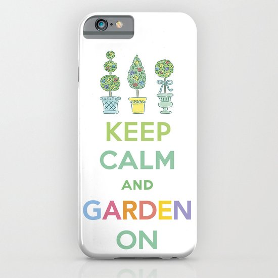 Keep Calm and Garden On iPhone & iPod Case