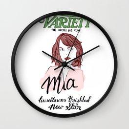 Mia, Tinseltowns brightest new star! Wall Clock