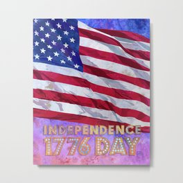 Fourth of July American Flag Independence Day 1776 Metal Print