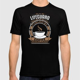 Lifeguard Fueled By Coffee T-shirt