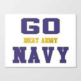 GO NAVY- Beat Army Canvas Print