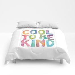 Cool to Be Kind Comforters