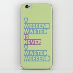 A Weekend Wasted (Colour) iPhone & iPod Skin
