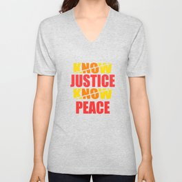 """""""Social Justice No Justice No Peace"""" tee design for strong ,uniqueand adventurous people like you!  Unisex V-Neck"""