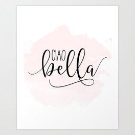 CIAO BELLA DESIGN, Ciao Bella Wall Art,Spanish Quote,Spanish Decor,Spanish Gifts,Modern Decor Art Print