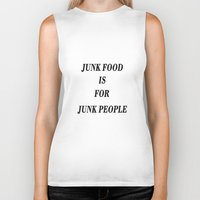 junk food Biker Tanks featuring Junk Food is for Junk People by Dano77