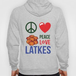 Peace Love Latkes Hoody