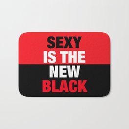 SEXY is the new BLACK Bath Mat