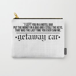 getaway car Carry-All Pouch
