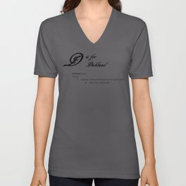 D is for Dickhead, Minimalist Elegant Dictionary Style Cursing Typography Unisex V-Neck