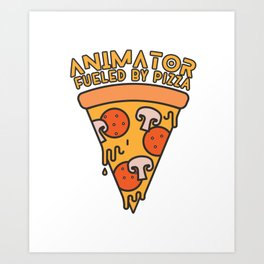 animator fueled by pizza Art Print