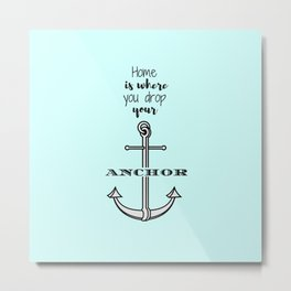 Anchored Home Metal Print
