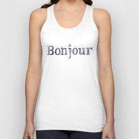 bonjour Tank Tops featuring Bonjour by Bridget Davidson