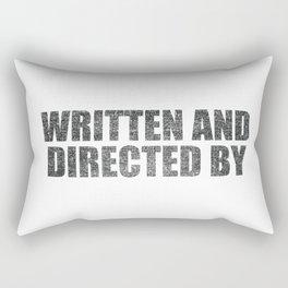 Written And Directed By Rectangular Pillow