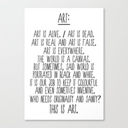 Art is alive and art is dead. Canvas Print