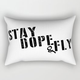 Stay Dope & Fly Rectangular Pillow