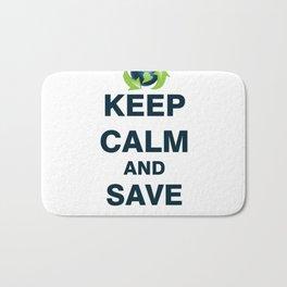 Keep calm and save th Bath Mat
