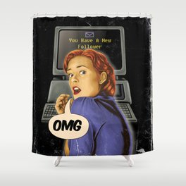 You Have a New Follower Shower Curtain