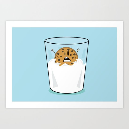 The problems of being a cookie in a milk glass Art Print
