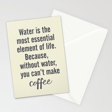 Water is essential, for coffee, wall art, humor, fun, funny, inspiration, motivation Stationery Cards