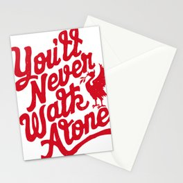 You'll Never Walk Alone - Red on White Stationery Cards