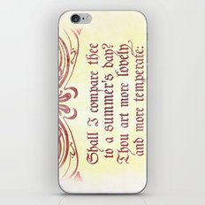 Shall I comare thee to a summer's day? --Sonnet 18 Shakespeare Quote iPhone & iPod Skin