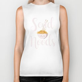 Send Noods Noodles Asian Food Cuisine China Japan Design Biker Tank