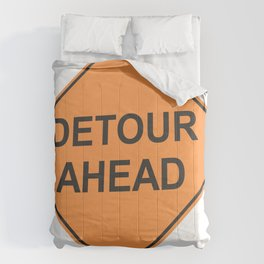 """""""Detour ahead"""" - 3d illustration of yellow roadsign isolated on white background Comforters"""