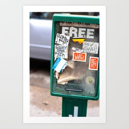 What's free, stay's free Art Print