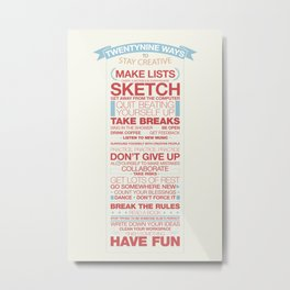 29 Ways to Stay Creative Metal Print
