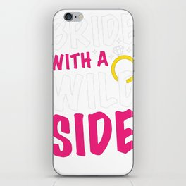 BRIDE WITH A WILD SIDE RACERBACK TANK iPhone Skin