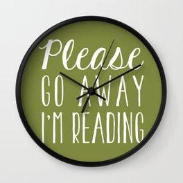 Please Go Away, I'm Reading (Polite Version) - Green Wall Clock