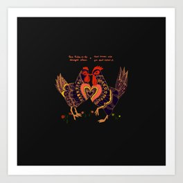 Love hides in the strangest places Art Print