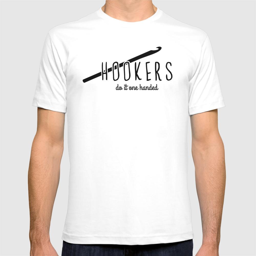 8d8206fe hookers do it one handed funny crochet T-shirt by hellohappy | Society6