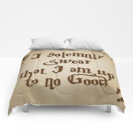 I Solemnly Swear That I'm Up To No Good Comforters