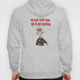 This is Bot Country!! Hoody