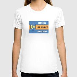 Gries Ist Nicht Bozen/Official - Gries ist nicht Bozen T-shirt