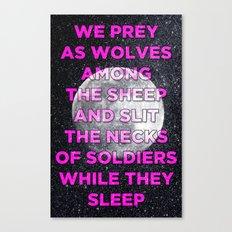 We Prey As Wolves Canvas Print