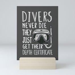 Scuba Diver Gift Divers Never Die Mini Art Print
