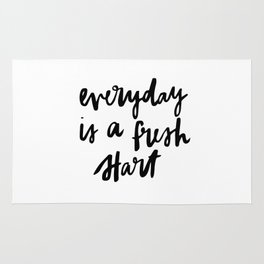 Everyday is a fresh start Rug