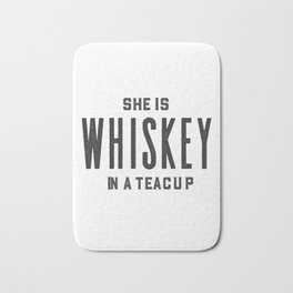 She Is Whiskey In A Teacup, Whiskey Quote, Whiskey Art,Bar Decor,Funny Print,Home Bar Decor,Drink Si Bath Mat