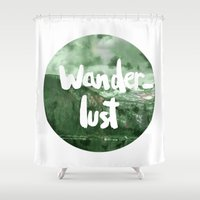 wanderlust Shower Curtains featuring Wanderlust by Mariam Tronchoni